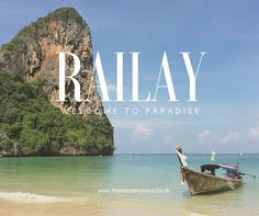 Find out all you need to know about the beautiful Railay bay in #Thailand on thewanderyears.co.uk