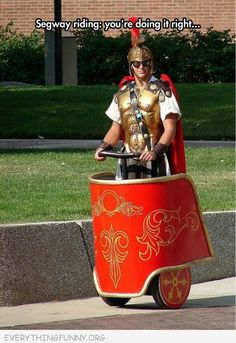 Segway riding when you're doing it right. |funny segway truned into chariot | EVERYTHINGFUNNY.ORG