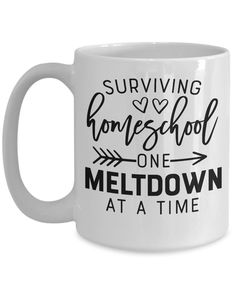 Funny coffee mug for home school moms, Surviving home school one meltdown at a time, gifts for her, christmas gift, birthday gift, Mom mug Coffee Gifts, My Coffee, Coffee Mugs, Funny Coffee Cups, Funny Mugs, Gifts For Boss, Gifts For Her, Sarcastic Quotes, Funny Quotes