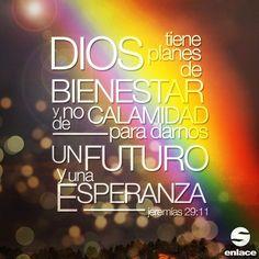Dios quiere darte un futuro y una esperanza - Jeremías 29:11