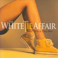 The White Tie Affair - Walk This Way