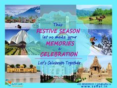 Cherish your memories with Saffar.in holidays. For more information regarding packages contact us at info@saffar.in / +91-191-2439121