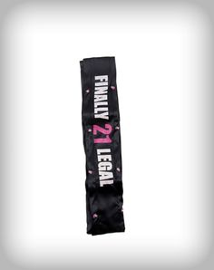 'Finally 21 Legal' Light Up Sash