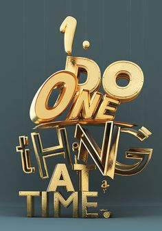 1. Do One Thing at a Time. Blinged-out typography.