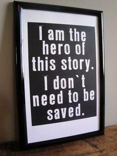 i'm the hero of this story, i don't need to be saved. By Regina Spector