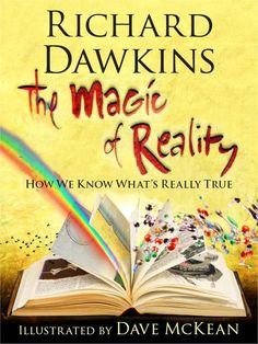 The Magic of Reality: How We Know What's Really True, by Richard Dawkins. Have the app but want the book too