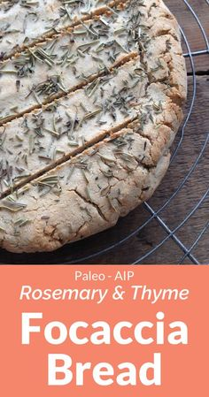 Paleo Aip Rosemary And Thyme Focaccia Bread A Squirrel In The Kitchen Autoimmune Diet, Aip Diet, Pan Focaccia, Rosemary Focaccia, Paleo Recipes, Bread Recipes, Paleo Meals, Desayuno Paleo, Health Blog