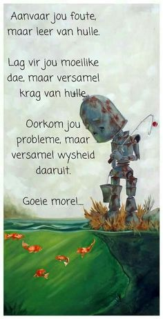 Good Morning Greetings, Good Morning Good Night, Good Morning Wishes, Good Morning Inspirational Quotes, Good Morning Quotes, Afrikaanse Quotes, Goeie More, Special Quotes, Daughter Quotes