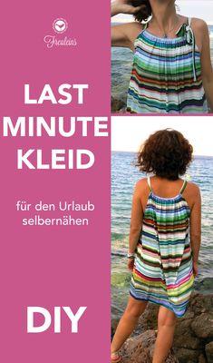Ganz ohne Schnittmuster wird das Kleid in letzter Minute vor deinem urlaub fertig. #sommerkleid #ohne schnitt #nähen #diy