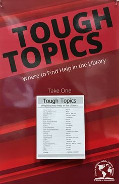 Tough Topics poster for PWPLS.  These laminated posters have a quarter sheet tear off pad with information on topics that patrons may not feel comfortable asking about (suicide, depression, abuse, LGBTQ issues) with generalized call number on one side, and telephone numbers to call to get help on the other. The tear off pads can be refilled. The posters hang in the bathrooms so patrons can get the information in relative privacy. Numbers To Call, Hanging Posters, Library Displays, Rock Painting, Telephone, Depression, Bathrooms, How To Get, Graphic Design