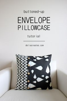 delia creates: Buttoned-Up Envelope Pillow Case TUTORIAL using Revelation Collection fabrics Teardrops and Laid Back by Karen Harris for #modernyardage