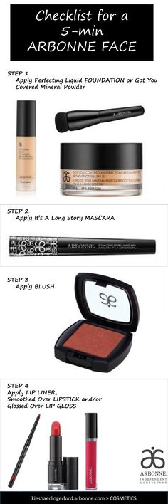 """Get that """"I always look this fabulous!"""" look with your Arbonne 5-minute face checklist. Use this list to stock your purse, gym bag, office desk, wherever you need your essentials. kieshaerlingerford.arbonne.com > Cosmetics"""
