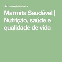 Marmita Saudável | Nutrição, saúde e qualidade de vida