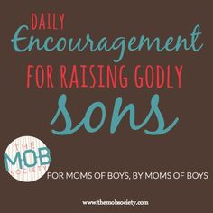 Raising boys? The MOB Society helps you find delight in the chaos of raising boys and have more peace in your hearts and homes. Join us today!