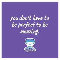 You don't have to be perfect to be amazing! MeBears