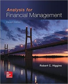Analysis for Financial Management 11th Edition Solutions Manual by Higgins free download sample pdf - Solutions Manual, Answer Keys, Test Bank
