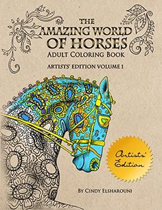 The Amazing World Of Horses Artists Edition By Cindy Els AmazingColoring BookHorses
