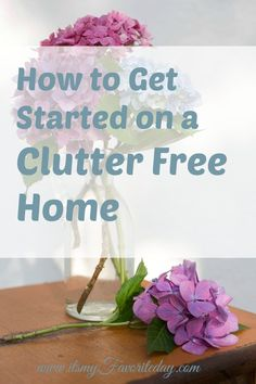How to Get Started on a Clutter Free Home