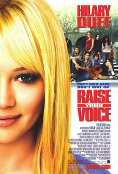 Raise Your Voice (2004) One of the best movies ever