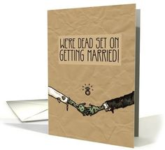 Zombie themed Engagement Announcement card by Corrie Kuipers. I don't need them, but how stinking cute! Wedding Invitation Cards, Wedding Cards, Our Wedding, Dream Wedding, Engagement Announcement Cards, Engagement Cards, Zombie Wedding, Horror Wedding, Skull Wedding