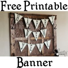 Free Printable Happy New Year Banner at shanty-2-chic.com