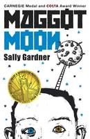 Maggot Moon by Sally Gardner   2013 winner.A story that's rich in drama & ideas as Standish Treadwell, an unlikely hero, takes on the vicious forces of the repressive motherland in a novel set in a bleak world thats redeemed only by the very human qualities of some of the survivors. Standish and his remarkable grandfather keep going, eking out a living after the disappearance of Standish's parents. Standish struggles at school and is the victim of relentless bullying.