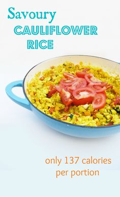 5:2 Diet - Savoury Cauliflower Rice = 137 calories for a massive bowlful