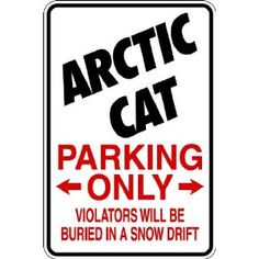 "Amazon.com: (Spt3) Reserved for Arctic Cat Only 9""x12"" Aluminum Sports Novelty Parking Sign: Everything Else"