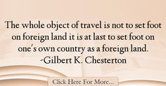 Gilbert K. Chesterton Quotes About Travel - 69176