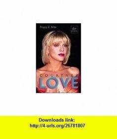 Courtney Love. (9783423241359) Poppy Z. Brite , ISBN-10: 3423241357  , ISBN-13: 978-3423241359 ,  , tutorials , pdf , ebook , torrent , downloads , rapidshare , filesonic , hotfile , megaupload , fileserve