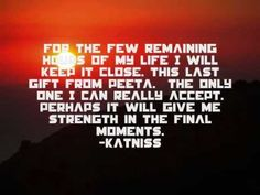 VIDEO: Catching Fire - Peeta and Katniss Quotes