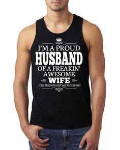 I'm a proud husband of a freakin' awesome wife Tank Top #besthusband #anniversary #giftforhusband #proudhusband #weddinggift
