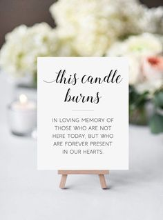 Vintage Wedding Memorial Candle Sign, This Candle Burns, In Memory Candle Sign, Printable Memorial, Remembrance Sign Perfect Wedding, Dream Wedding, Wedding Day, Elegant Wedding, Table Wedding, Wedding Memorial Table, Spring Wedding, Wedding Centerpieces, Wedding Signing Table
