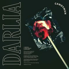 Candyman - Darlia - Candyman was was mixed by producer Mike Crossey at Miloco's Livingston 1 Studio.