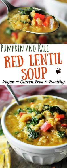 Red Lentil Soup with Pumpkin and Kale - The Hidden Veggies Vegan Dinner Recipes, Healthy Soup Recipes, Healthy Meal Prep, Chili Recipes, Vegan Dinners, Vegan Recipes Easy, Whole Food Recipes, Fall Recipes, Vegan Lentil Soup