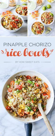 Pineapple Chorizo Rice Bowls   7 Dinners To Make This Week