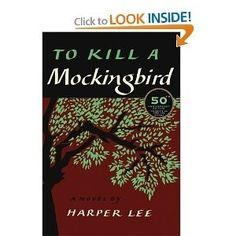 To Kill A Mockingbird by Harper Lee; one of my all time favorite books!!