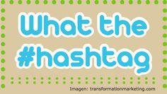 Aprovecha los #Hashtags en tu estrategia de comunicación en #RedesSociales