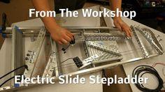 Electric Slide Stepladder - From The Workshop
