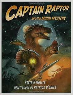 Captain Raptor and the Moon Mystery by Kevin O'Malley http://www.amazon.com/dp/0802789358/ref=cm_sw_r_pi_dp_-cqhub1E1VWHR