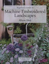 EMBROIDERY BOOKS by Alison Holt textile artist using machine embroidery