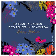 🌸 🌼 🌺 #positivequotesdaily #floralpatterndesign #surfacepatterndesigns #flowerlover #audreyhepburnquotes #artinlockdown #goodvibes Audrey Hepburn Quotes, Garden Plants, Pattern Design, Sayings, Lyrics, Quotations, Idioms, Quote, Proverbs