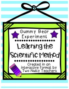 FREEBIE! Your kids will love putting their knowledge of the Scientific Method to work as they conduct a Gummy Bear experiment.