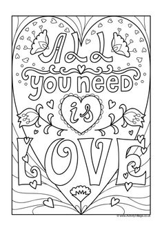 All You Need Is Love - An adult colouring page (great for older kids too), ready for framing. Perfect for Beatles fans - and the rest of us! Detailed Coloring Pages, Love Coloring Pages, Valentines Day Coloring Page, Christmas Coloring Pages, Animal Coloring Pages, Coloring Books, Colouring Pages For Adults, Doodle Coloring, Beatles