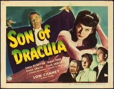 November 5 - Opened on this date in 1943: Son of Dracula. #universalhorror