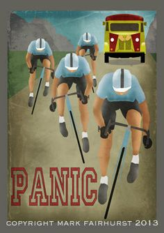 """Panic"". Favourite yet of the images by Mark Fairhurst. MAKETRAX.net - Bicycle ART"