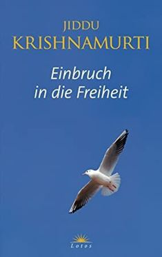 Buy Einbruch in die Freiheit by Jiddu Krishnamurti and Read this Book on Kobo's Free Apps. Discover Kobo's Vast Collection of Ebooks and Audiobooks Today - Over 4 Million Titles! Jiddu Krishnamurti, Book Authors, Audiobooks, This Book, Reading, Free Apps, Ebooks, Products, Collection