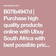 B07lb4947d | Purchase high quality products online with Ubuy South Africa with best possible prices. We are best online shopping website in South Africa. Visit us for daily offers, deals & discount while buying products online. B07LB4947D Online Shopping Websites, How To Stay Healthy, South Africa, Collection, Products, Beauty Products