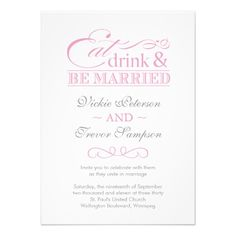 Pink Eat Drink and Be Married Wedding Invitations