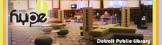Example of success: Detroit Public Library's HYPE (Teen Center)